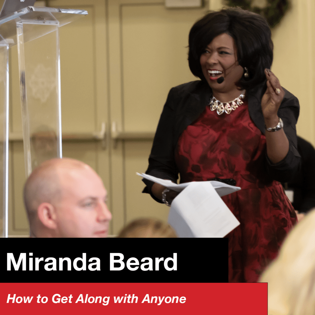 Miranda Beard – How to Get Along With Anyone